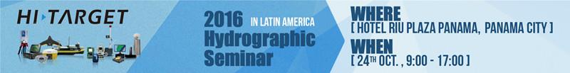 20160920020828406 - Hi-Target Hydrographic Seminar in Latin America Coming Soon